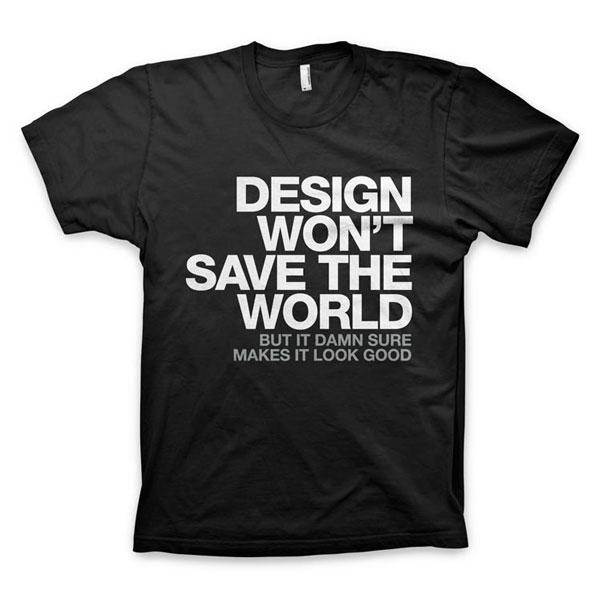 2.DESIGN_WONT_SAVE_THE_WORLD_TEE_AA_BLACK