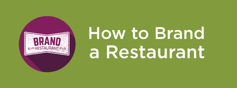How to Brand Restaurant