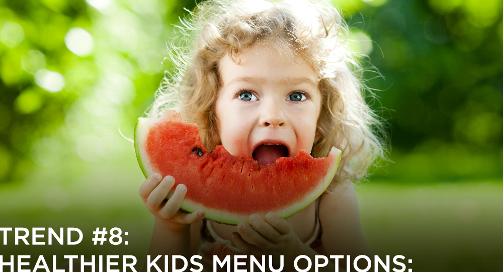 Healthy kids choices on menus