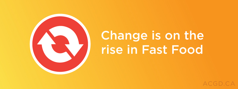 Change is on the rise in fast food