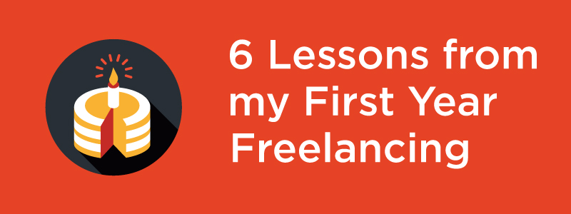 First Year Freelancing Lessons