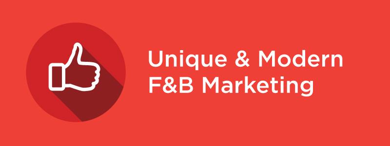 Unique and Modern F&B Marketing